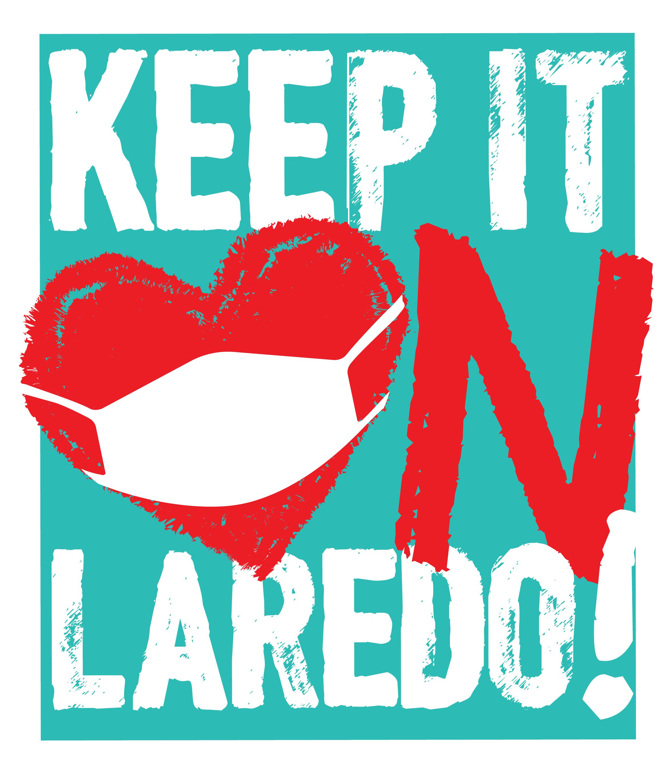 Keep it on Laredo